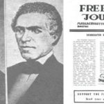Samuel Cornish and John Russwurm : Founders of Freedom's Journal