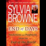 End of Days Sylvia Browne PDF Free Download- End of Days Written by Sylvia Browne