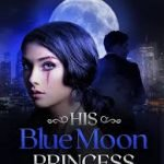 New Novel Released and Getting Popular on Internet - His Blue Moon Princes