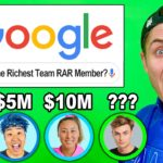 Who is the Richest Team RAR Member?