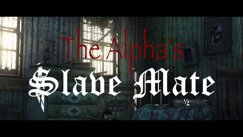 The Alpha King Hated Slave Read Online Free